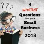 3 Important Questions For Lagrange, KY Small Business Owners To Answer In 2018